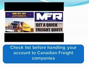 Check list before handling your account to Canadian Freight companies