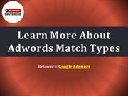 Learn More About Adwords Match Types