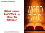 Object Lesson - God's Word – a Mirror for Reflection