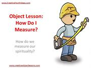 Object Lesson - How Do I Measure