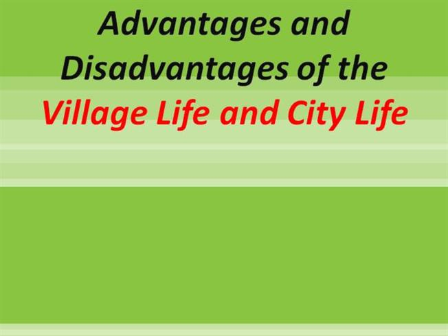 disadvantages of city life essay Essay on life in a big city advantages and disadvantages living in large cities can  be quite stressful especially in the 21st century cities can get over crowded,.