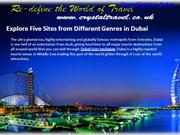 26-06-2013 Explore Five Sites from Different Genres in Dubai