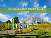 2 transformation of biome based exhibits