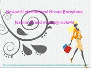newport international group barcelona fashion brand warning reviews