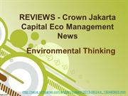 REVIEWS - Crown Jakarta Capital Eco Management News