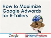 Maximizing Google Adwords for E-Tailers