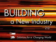 Building A New Industry