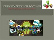 Android app developers  ppt