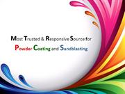 Most Trusted Source for Powder Coating and Sandblasting