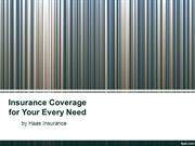 Insurance Coverage for Your Every Need