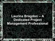 Laurina Bragdon – A Dedicated Project Management Professional