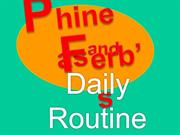 Phineas and Ferb - Daily Routine