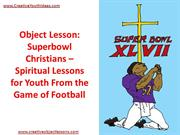 Object Lesson - Superbowl Christians – Spiritual Lessons for Youth Fro