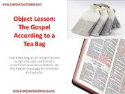 Object Lesson - The Gospel According to a Tea Bag