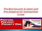 The Best Security Systems and Preventatives for Summertime