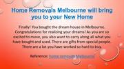 Home Removals Melbourne will bring you to your New Home