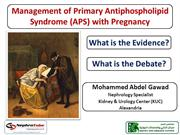 Management of Primary Antiphospholipid Syndrome (APS) with Pregnancy