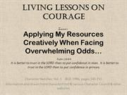 Living Lesson on Courage 2 _ Applying My Resources Creatively When Fac