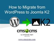How to Migrate from WordPress to Joomla K2