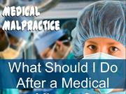 Medical Malpractice: What Should I Do After a Medical Mistake?