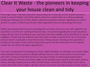 Clear It Waste - the pioneers in keeping your house clean and tidy