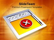 3d Image Of Internet Browser With Cross PowerPoint Templates PPT Theme