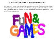 FUN GAMES FOR KIDS BIRTHDAY PARTIES