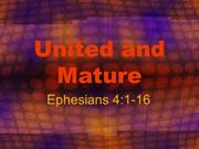 Ephesians 4 - United and Mature