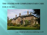The Centre for Complementary Care - For 25 Years
