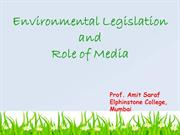 Environmental Legislation and Role of Media