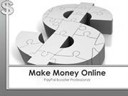 How To Make Money Online - PayPal Booster