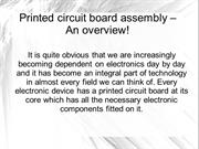 Printed Circuit Board Assembly – An Overview!