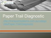 Paper Trail Diagnostic: Set your Company Free from Paperwork