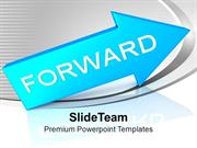Arrow Moving Forward Business Growth PowerPoint Templates PPT Themes A