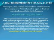 A Tour to Mumbai: the Film City of India