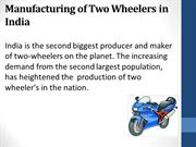 Manufacturing of Two Wheelers in India