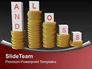 Stack Of Coins With Loss And Profit Finance PowerPoint Templates PPT T