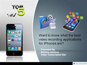 A lowdown of the best iphone video recording apps.