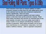 Steel Rolling Mill Plants: Types & Utility
