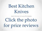 Best Kitchen Knives Family Home Kitchen Knife for All