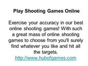 Play Shooting Games, Play Action Games, Cool Games
