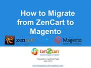 How to Migrate from Zen Cart to Magento