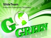 Go Green For Environmental Protection PowerPoint Templates PPT Themes