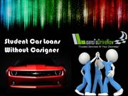 Qualifying For Auto Loans For Students With No Cosigner