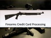 accept firearms credit card merchant account