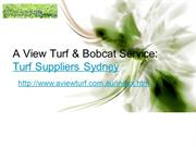 A View Turf & Bobcat Service: Turf Suppliers Sydney