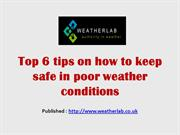 Top 6 tips on how to keep safe