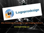 Why Choose Logo Pro Design for Logo Designing Services