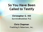 So You Have Been Called to Testify