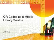 QR Codes as a Mobile Library Service